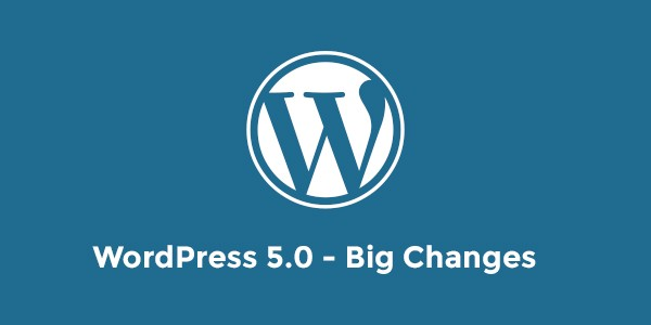 wordpress-5.0-big-changes-