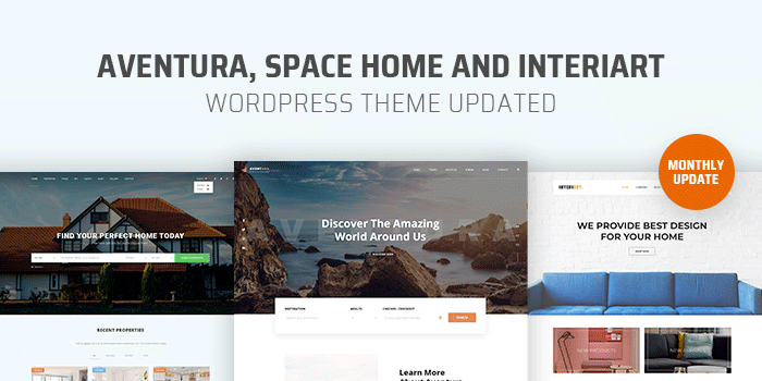 [Monthly Update] Aventura, Interiart and Space Home WP Theme Updated