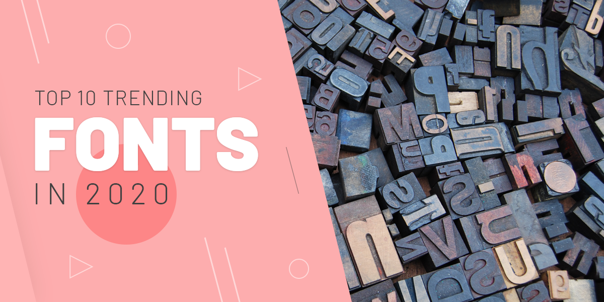 Top 10 trending fonts in 2020