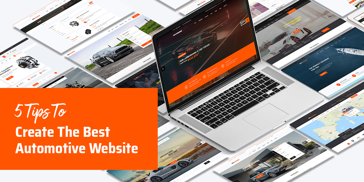 5 Tips To Create The Best Automotive Website