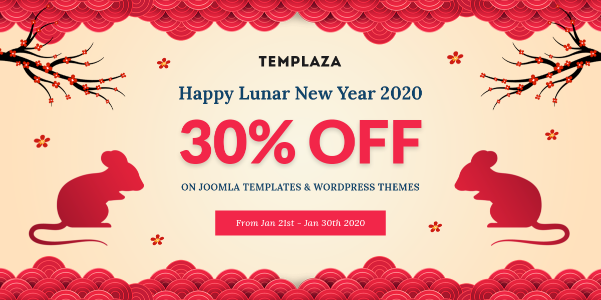 Happy Lunar New Year 2020 - 30% OFF On Joomla Templates and WordPress Themes