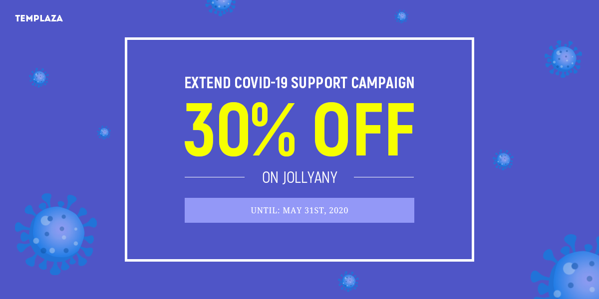 Extending COVID-19 Support Campaign - 30% OFF On Jollyany