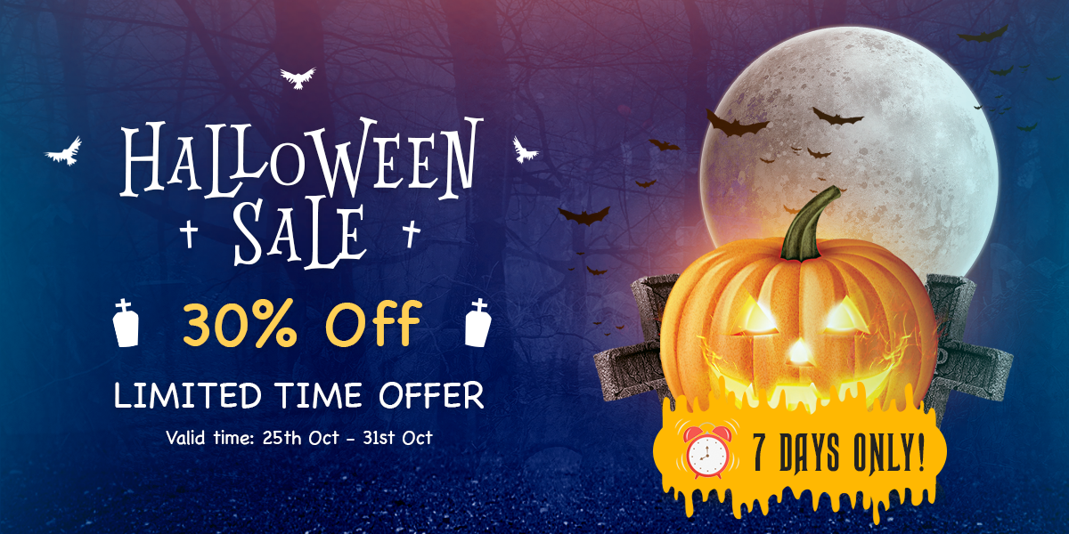 Spooky Halloween Sale - 30% OFF For A Limited Time