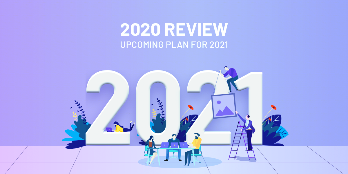 TemPlaza's 2020 review and upcoming plan for 2021