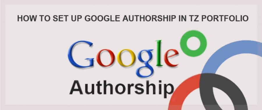 How To Set Up Google Authorship in Tz Portfolio
