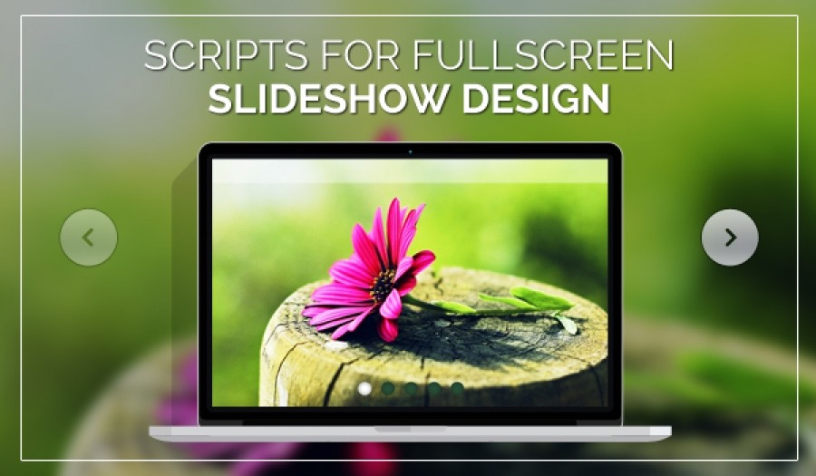 Best Free Scripts For FullScreen Slideshow Design