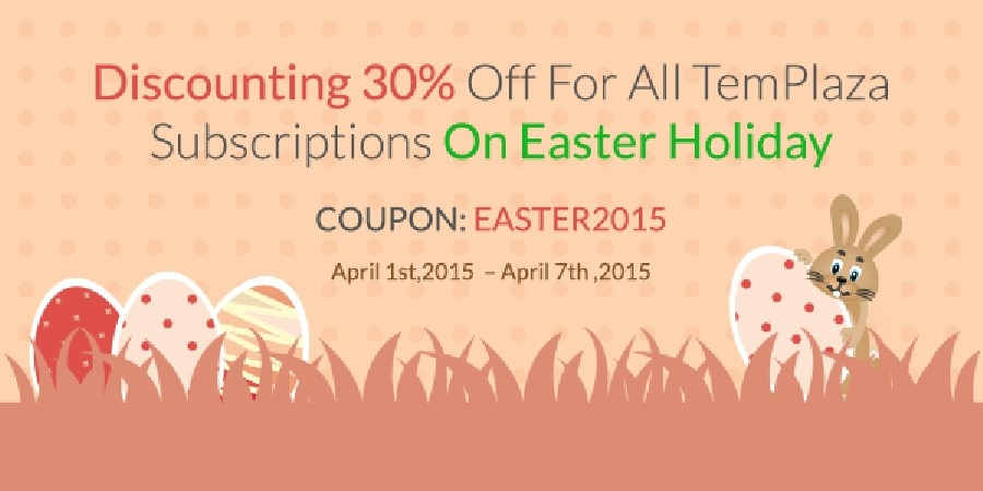 Discounting 30% Off For All TemPlaza Subscriptions On Easter Holiday