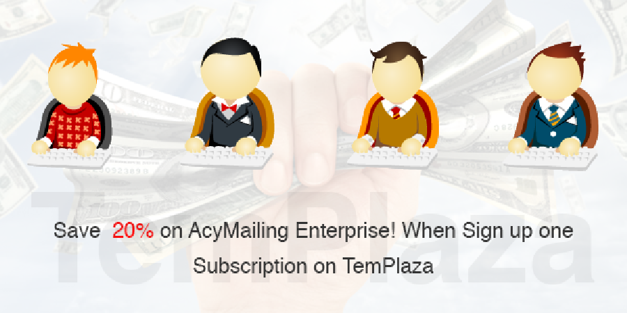 Save 20% On AcyMailing Enterprise When Sign Up One Subscription On TemPlaza