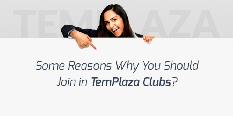 Some Reasons Why You Should Join in TemPlaza Clubs