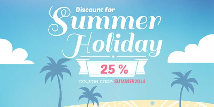 Discount 25% for Summer Holiday