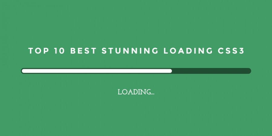 Top 10 Best Stunning Loading CSS3 Animation