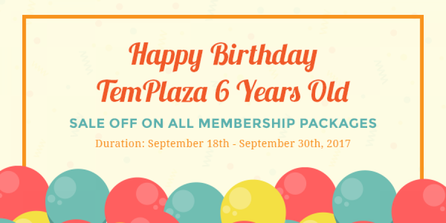 [Sale - Up to 50% OFF] It's TemPlaza's 6th Birthday!