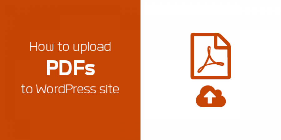 How To Upload PDFs to WordPress Site