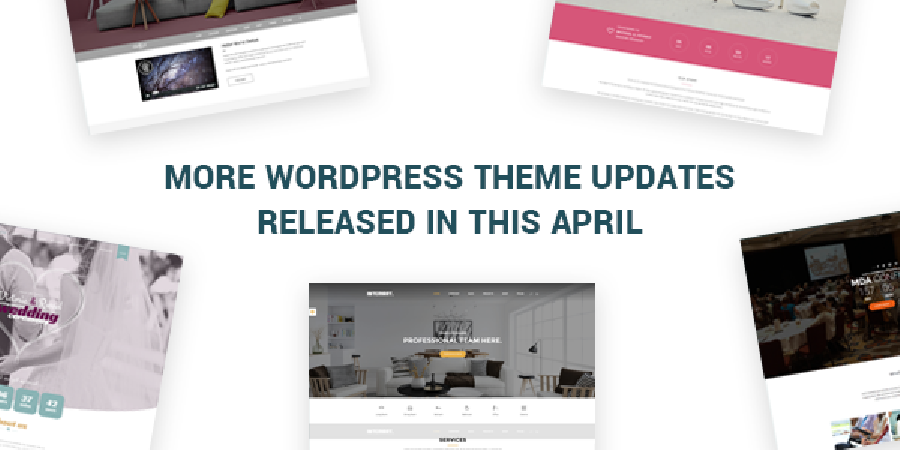 More WordPress Themes Updated In This April