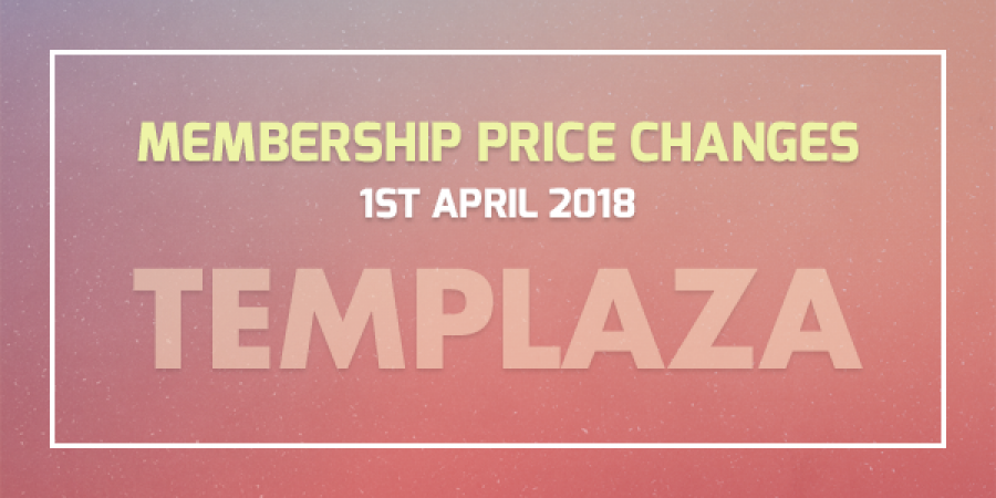 [Announcement] Membership Price Changes – 1st April 2018