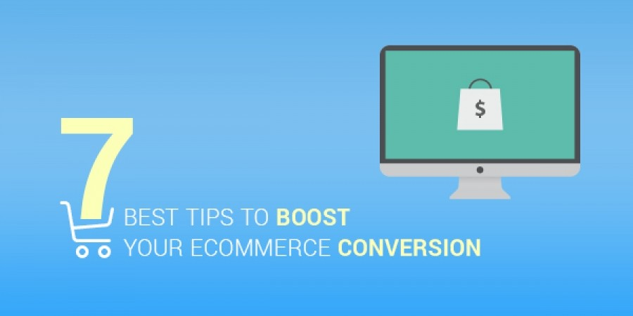 7 Best Tips to Boost Your Ecommerce Conversion