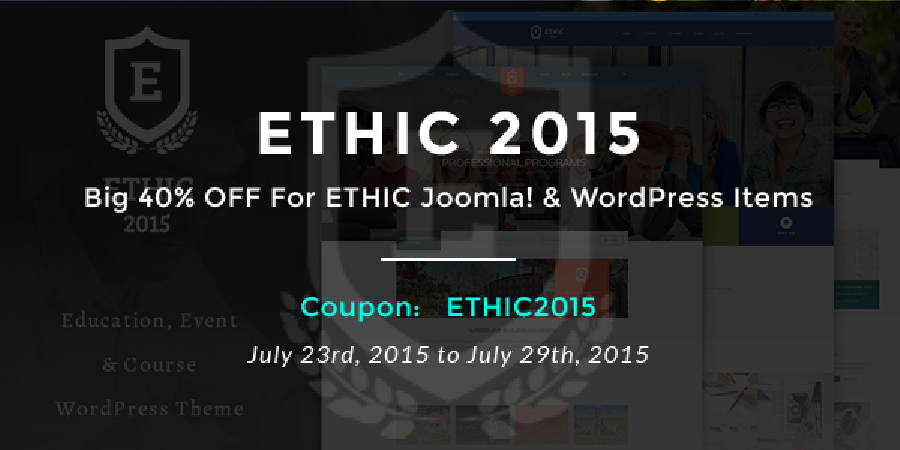 Big 40% OFF For ETHIC Joomla! & WordPress Items