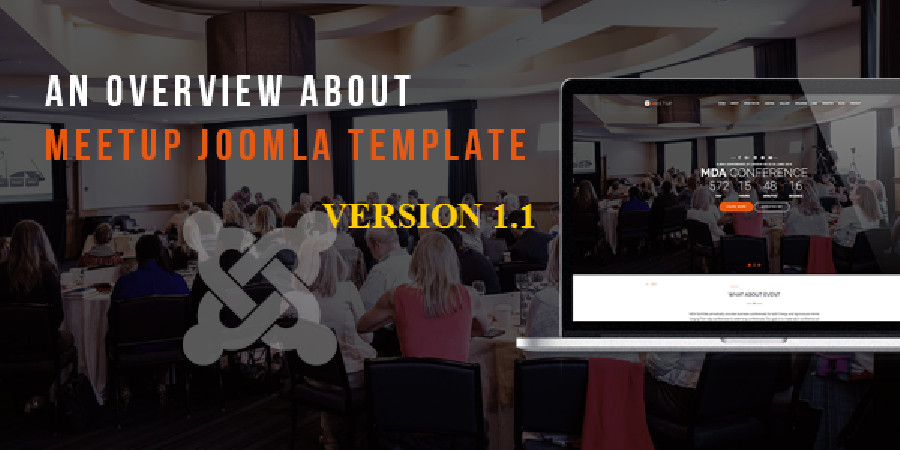 What's New in  MeetUp Conference Event Joomla Template 1.1
