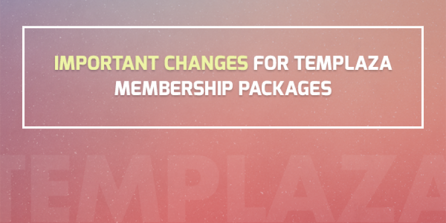 Important Changes for TemPlaza Membership Packages