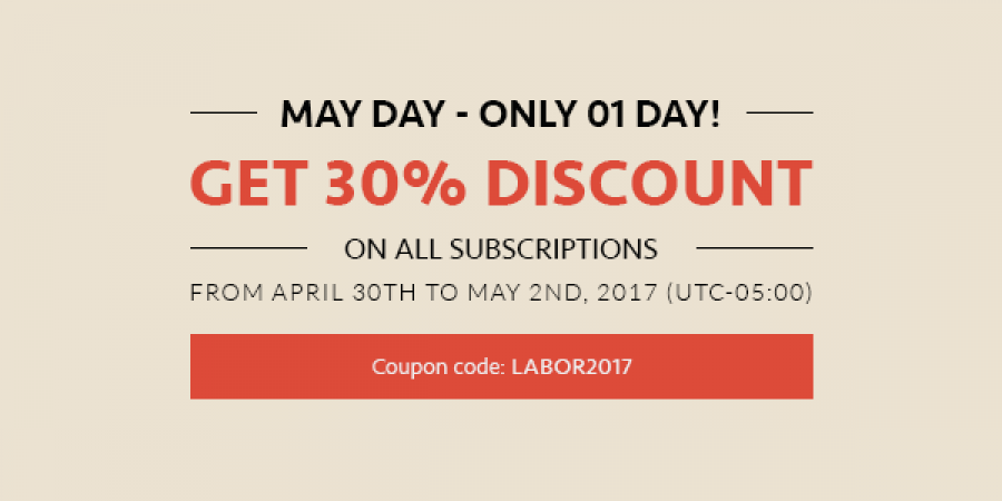 May day - 01 Day left to Get 30% off on All Subscriptions